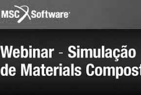 Webinar MSC ensina simulação em materiais compostos